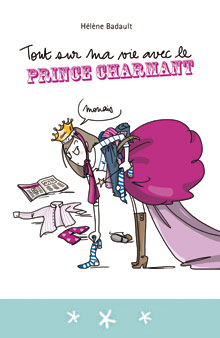 3BD : Tout sur ma vie avec le prince charmant